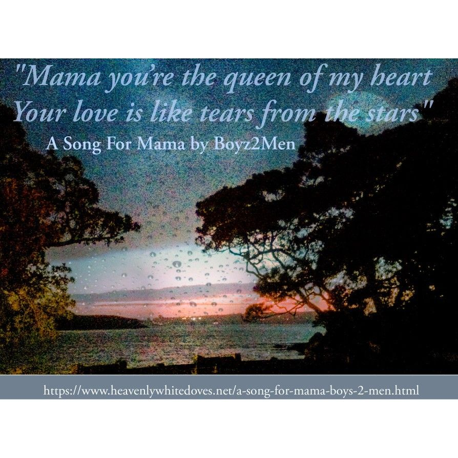 A Song For Mama by Boyz 2 Men_ – Heavenly Doves